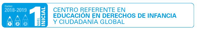 Centro referente en educación en derechos de infancia y ciudadanía global - Nivel 1 (inicial)