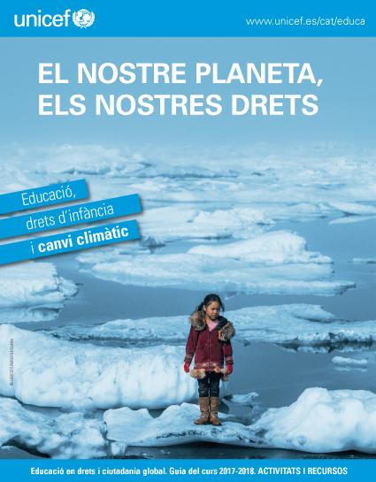Guia del curs 2017-2018: Drets d'infància i canvi climàtic